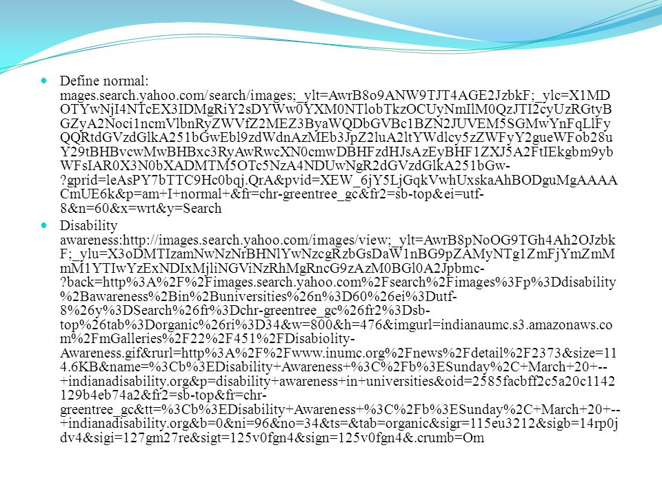 Disability is not contagious: http://images.search.yahoo.com/images/view;_ylt=AwrB8pa1L29Tm2sAYcKJzbkF;_ylu =X3oDMTIyZ2YwYnA0BHNlYwNzcgRzbGsDaW1nBG9pZANjMDU4ZjEyMTE4Zj M3MmMxZTMyNTVmNmMwYzdmYWYzOARncG9zAzEEaXQDYmluZw-- ?back=http%3A%2F%2Fimages.search.yahoo.com%2Fsearch%2Fimages%3Fp%3Ddisa bility%2Bis%2Bnot%2Bcontagious%26n%3D60%26ei%3Dutf- 8%26y%3DSearch%26fr%3Dchr-greentree_gc%26fr2%3Dsb- top%26tab%3Dorganic%26ri%3D1&w=630&h=391&imgurl=www.slapix.com%2Fimg %2Fi2%2Fdisability_is_not_contagious.jpg&rurl=http%3A%2F%2Fwww.slapix.com%2 Flol%2Fdisability_is_not_contagious.aspx&size=150.1KB&name=%3Cb%3EDisability +is+not+contagious+%3C%2Fb%3E%7C+Others+on+Slapix.com&p=disability+is+not+ contagious&oid=c058f12118f372c1e3255f6c0c7faf38&fr2=sb-top&fr=chr- greentree_gc&tt=%3Cb%3EDisability+is+not+contagious+%3C%2Fb%3E%7C+Others +on+Slapix.com&b=0&ni=96&no=1&ts=&tab=organic&sigr=11r4dngr7&sigb=14ilqlu6 1&sigi=11m6sr905&sigt=11qpf3n0s&sign=11qpf3n0s&.crumb=Om/w8A/lLyi&fr=chr- greentree_gc&fr2=sb-top