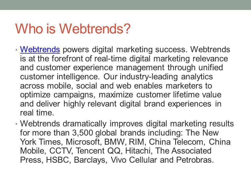 How Does Webtrends Use Selenium.Selenium is currently used to test 2 distinct products.