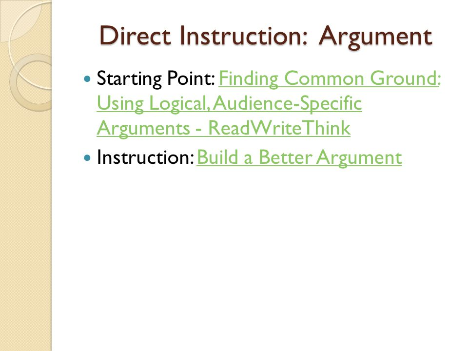 Group Work Divide class into groups Put several argument topics in a bag and have each group select one from the bag.