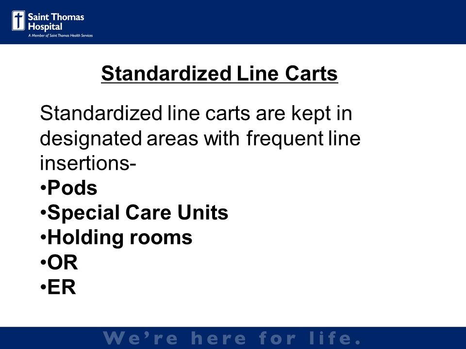 Developed and implemented August 2007 Forms are kept on top of line carts for RN who assists with procedure to fill out at the time of insertion Infection Prevention picks forms up weekly Data reviewed for trends- Max barrier precautions, hand hygiene, etc.