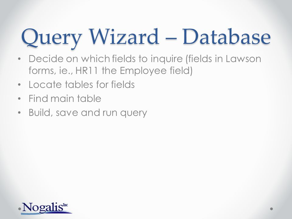 Query Wizard – Database Locate the table for a key field: Ctrl+Alt+o