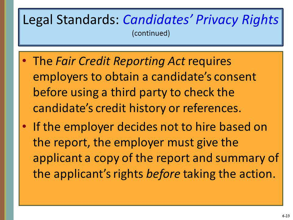 6-24 Legal Standards: Immigration Reform and Control Act (1986) Immigration Reform and Control Act (1986): Federal law requiring employers to verify and maintain records on applicants' legal rights to work in the United States.