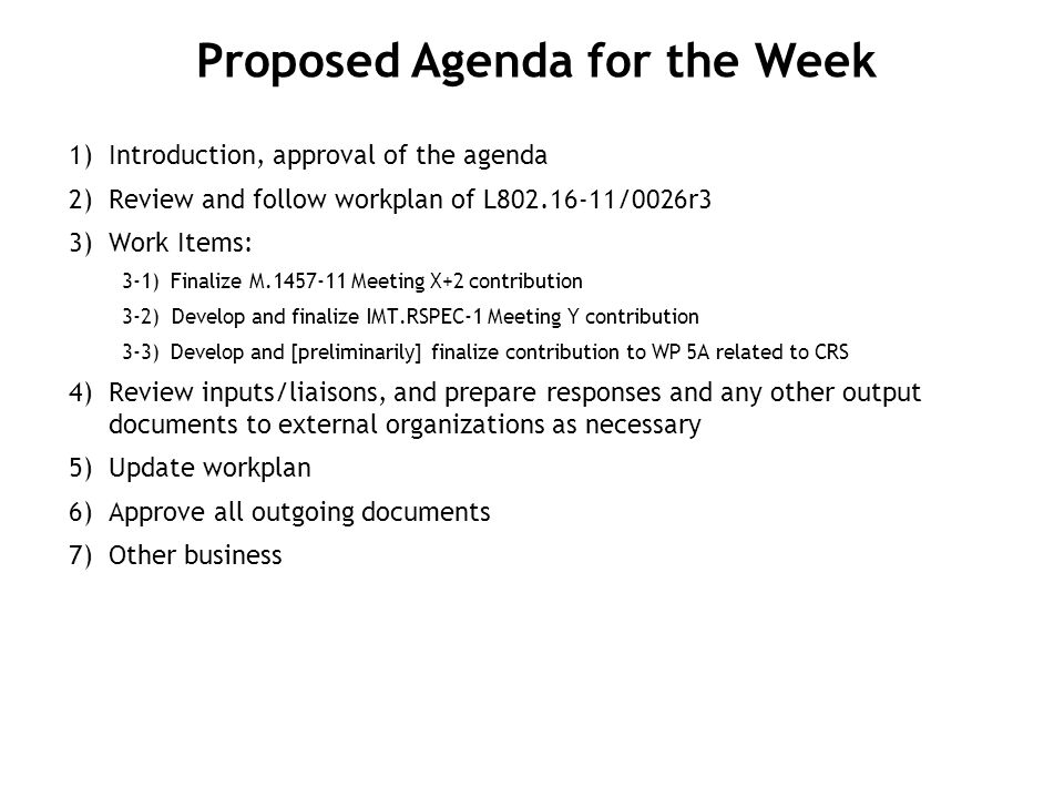 Proposed Schedule for the Week (Room: Palace Suite#4298 – Palace Bldg.