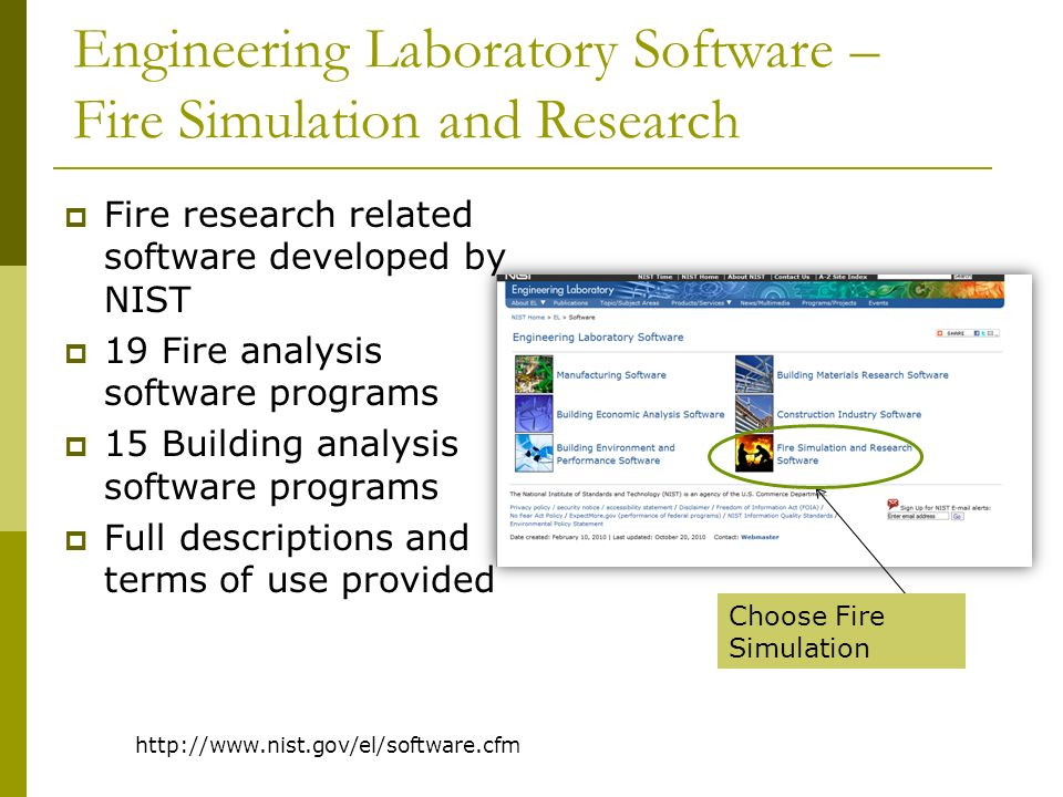 Newsletters Engineering Laboratory Fire.Gov newsletter and website for the fire service - training, firefighting gear, fire investigation EL Newsletter– news on NISTactivities http://www.fire.gov/ http://www.nist.gov/el/newsletter.cfm