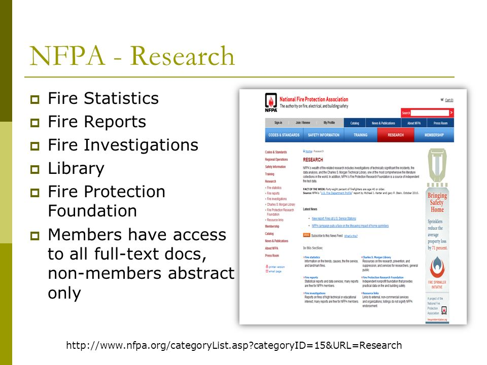 NFPA Research – Fire Reports http://www.nfpa.org/categoryList.asp?categoryID=219&URL=Research/Fire%20reports