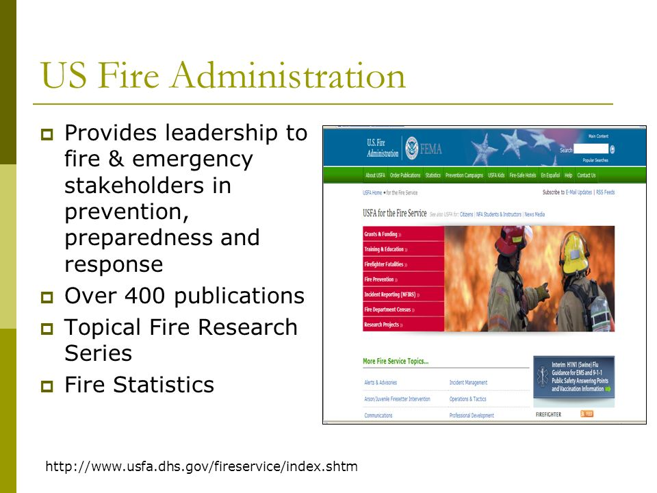 USFA – Learning Resource Centre US Fire Administration documents available Current awareness news for fire & emergency in US http://www.lrc.fema.gov/