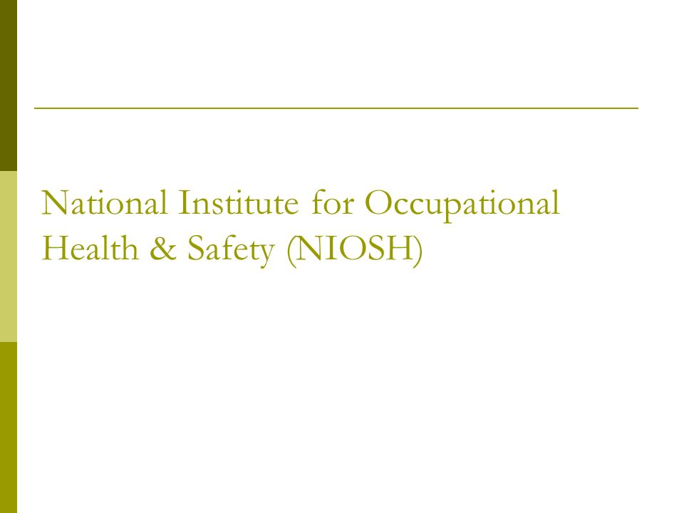 Firefighter Fatality & Investigation reports (fulltext online) Emergency Response resources – PPE, Terrorism, Diaster, Storm/Flood Chemical Hazards http://www.cdc.gov/niosh/topics/emergency.html