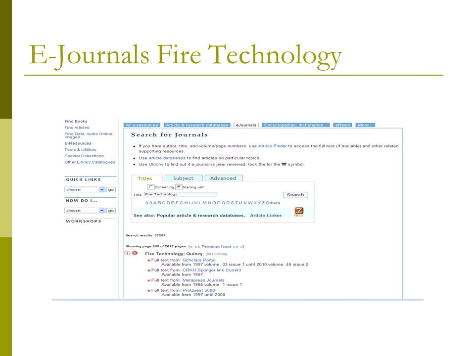e-Journal Fire Technology Read online, search within journal, bookmark article, set up alerts!