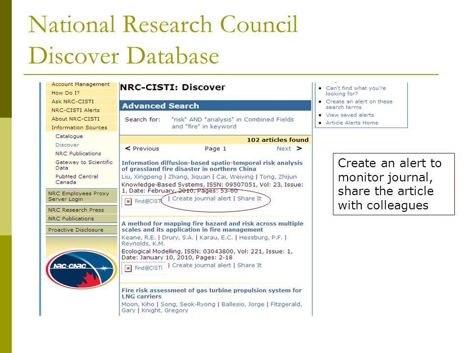 National Research Council CISTI Catalogue http://cat.cisti-icist.nrc-cnrc.gc.ca/search Catalogue is used to search collection at CISTI – books, technical docs etc