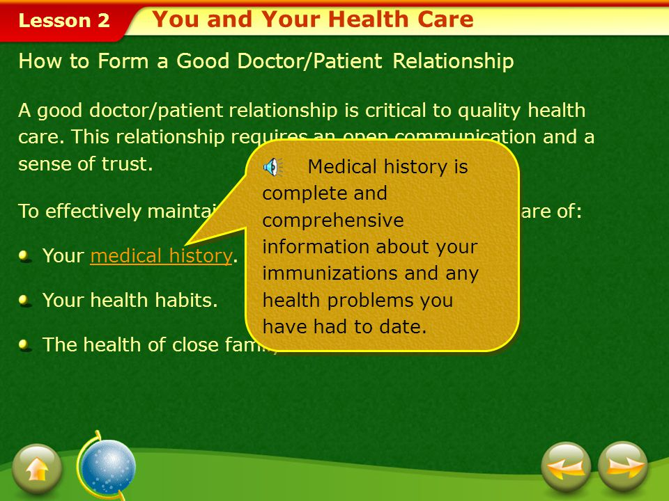 Lesson 2 A good doctor/patient relationship is critical to quality health care.