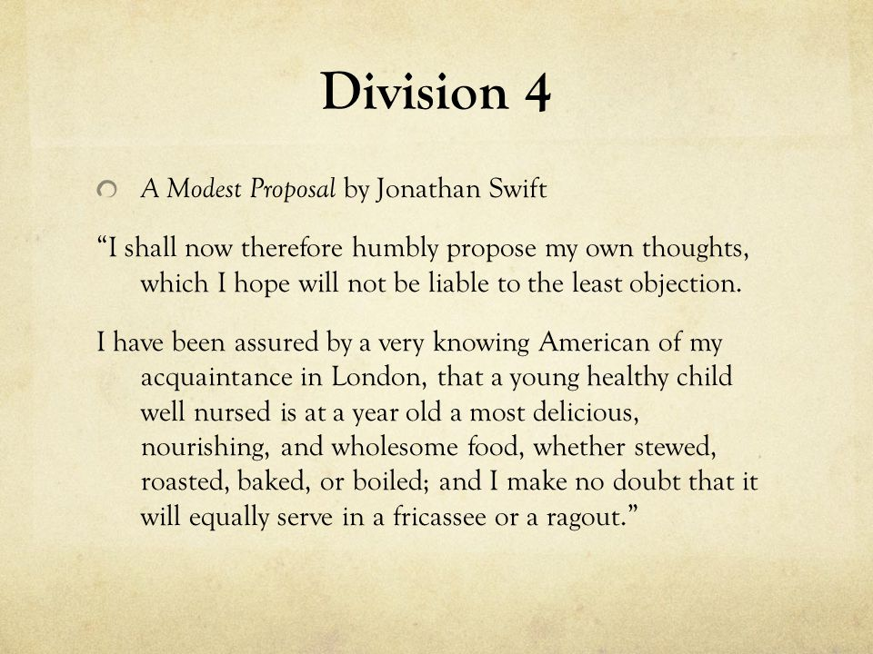 Division 4 Imagine you want to create a lesson from this text where high school students satirize injustices they see in the world.