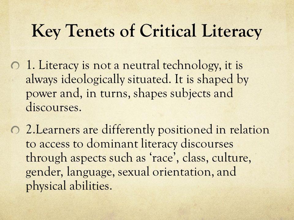 Key Tenets of Critical Literacy 3.