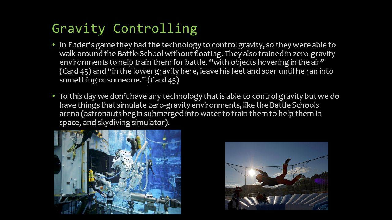 How Would Technological Advancements Similar To Ender's Game Affect us?
