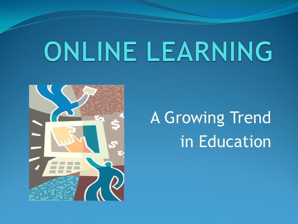 A Growing Trend in Education
