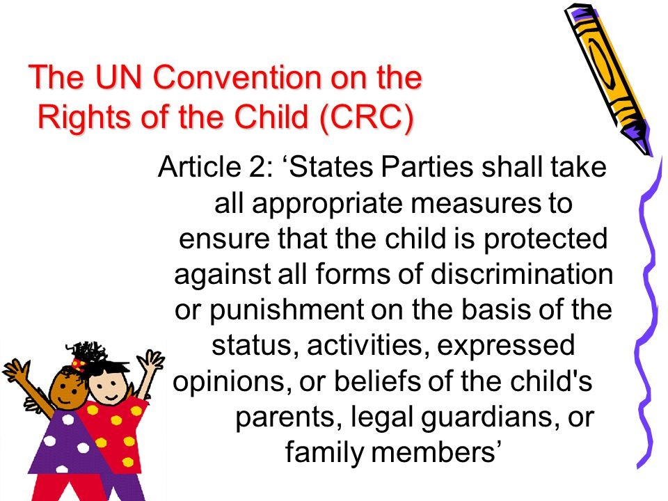 Article 3: 'States Parties undertake to ensure the child such protection and care as is necessary for his or her well-being, taking into account the rights and duties of his or her parents, legal guardians, or other individuals legally responsible for him or her, and, to this end, shall take all appropriate legislative and administrative measures'