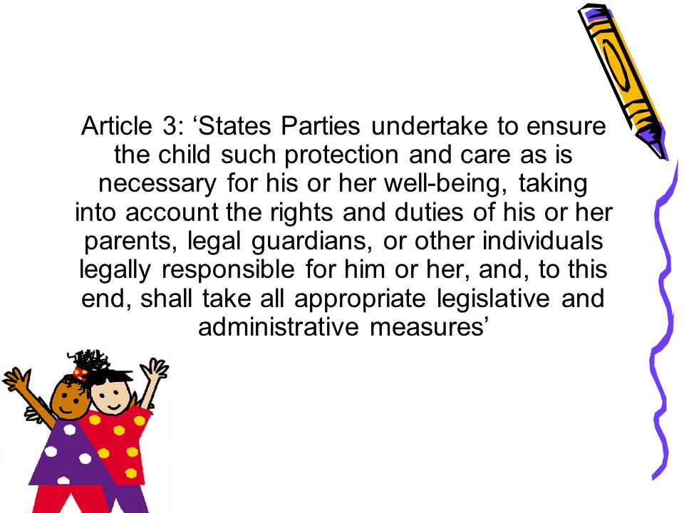'States Parties shall take all appropriate legislative, administrative, social and educational measures to protect the child from all forms of physical or mental violence, injury or abuse, neglect or negligent treatment, maltreatment or exploitation, including sexual abuse, while in the care of parent(s), legal guardian(s) or any other person who has the care of the child'