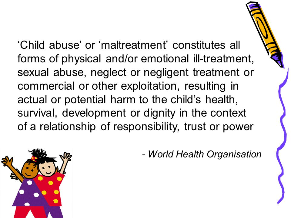 Abuse means any commission or omission of acts which cause the deprivation of freedom of, or mental or physical harm to, a child; sexual abuses committed against a child; inducement of a child to act or behave in a manner which is likely to be mentally or physically harmful to the child, unlawful or immoral, regardless of the child's consent.