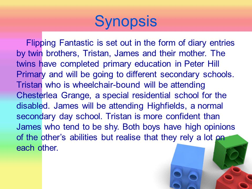 Synopsis While Tristan is excited about his new school, James is not too keen as he will not be with Tristan any more.