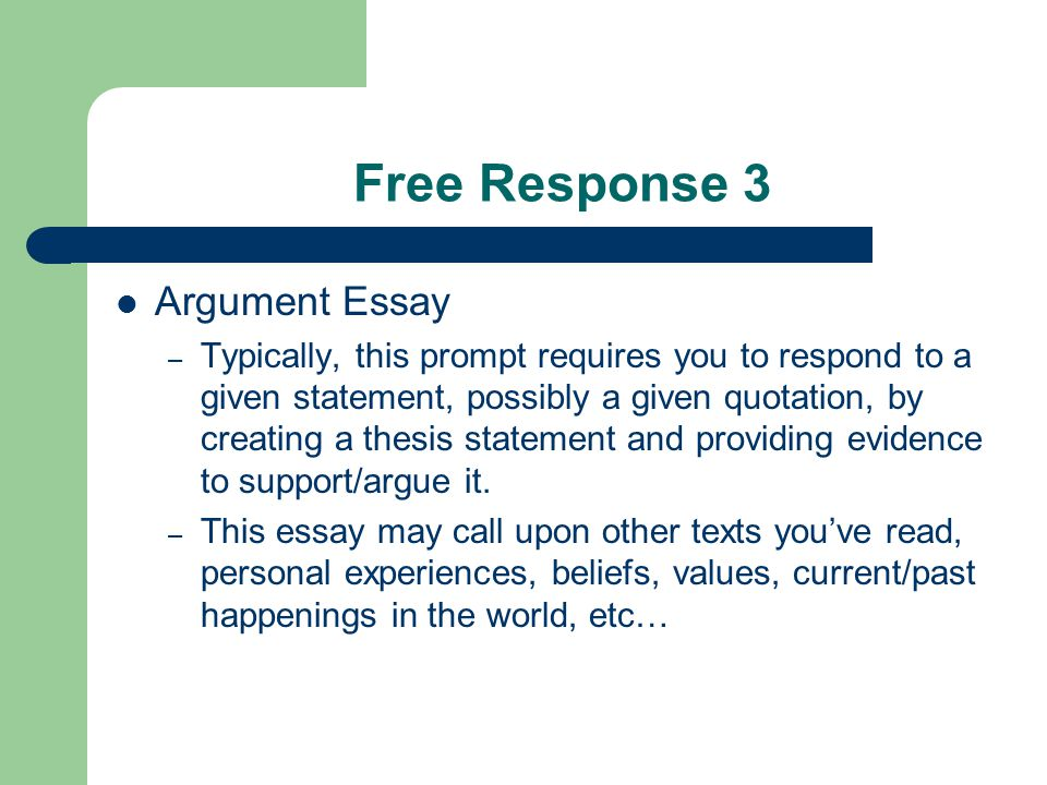 Free Response 3 – Sample Prompt Adversity has the effect of eliciting talents which in prosperous circumstances would have lain dormant. —Horace Consider this quotation about adversity from the Roman poet Horace.