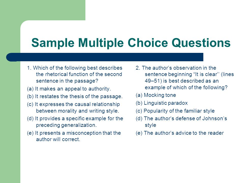 Free Response Questions (Essays) 3 essays worth 55% of total exam score.