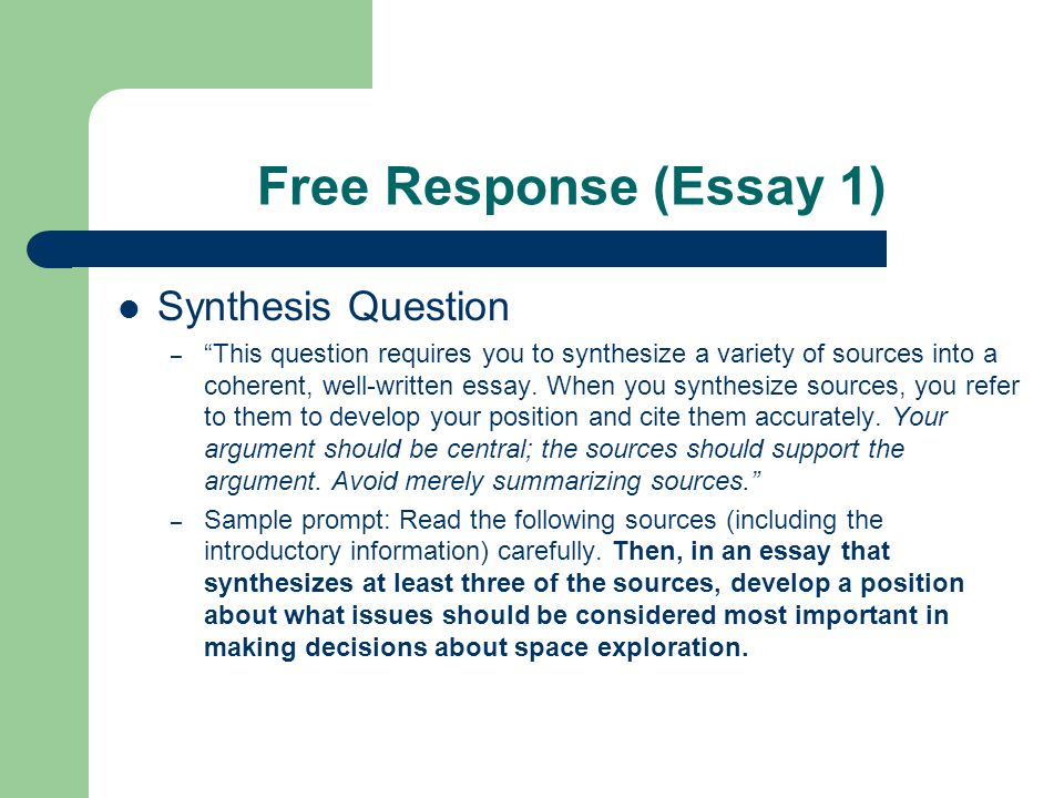 Free Response 1 continued It is suggested you take 15 minutes to examine the given 8 sources.
