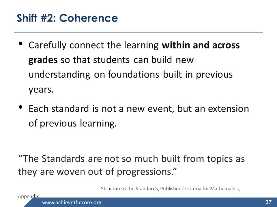 www.achievethecore.org 38 Coherence: Link to Major Topics Within Grades Example: Data Representation Standard 3.MD.3