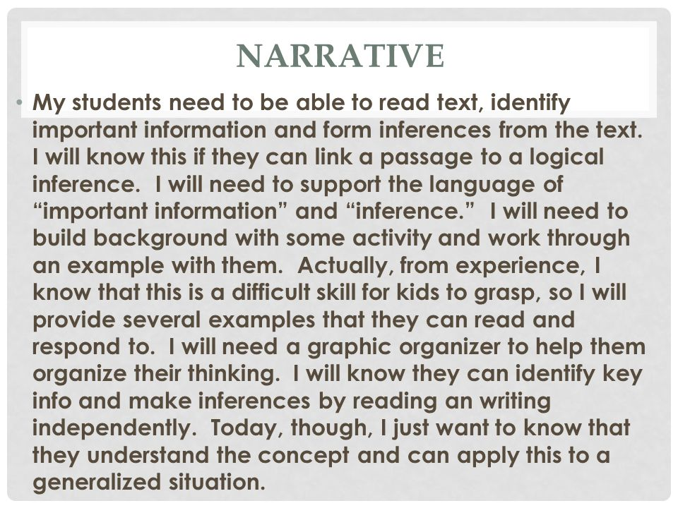 TLW: Construct (write) an inference by drawing conclusions (decisions) from information in text and what I know.