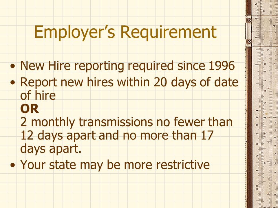 What Employers Report The W-4 file contains information on all newly hired employees as reported by employers to each State Directory of New Hires (SDNH).