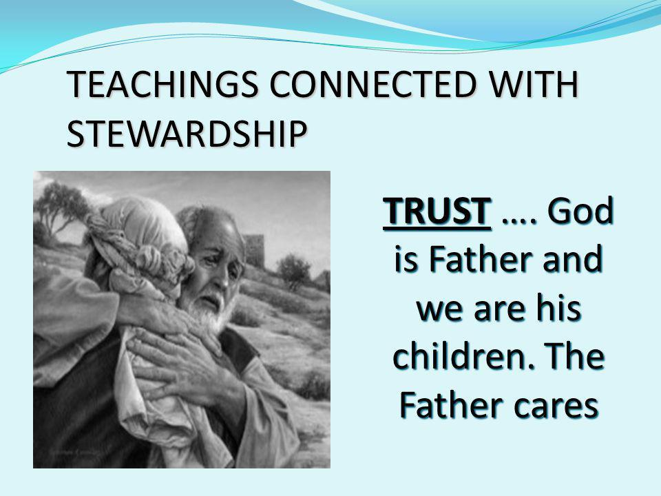 TEACHINGS CONNECTED WITH STEWARDSHIP DISCIPLESHIP ….