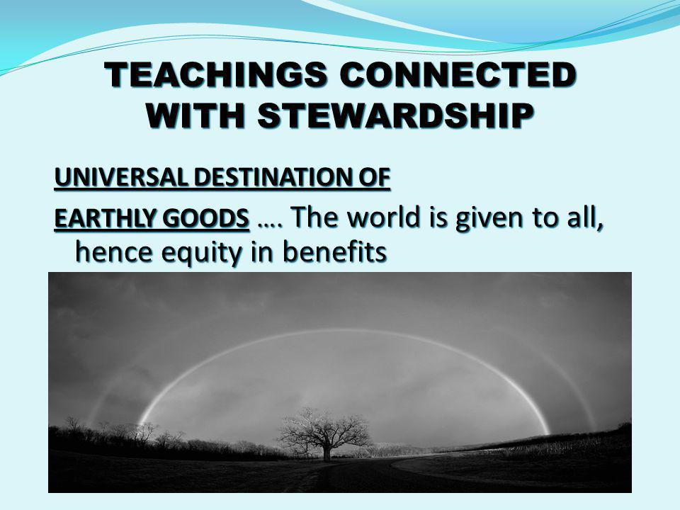TEACHINGS CONNECTED WITH STEWARDSHIP SOCIAL MORTGAGE OF PRIVATE PROPERTY ….