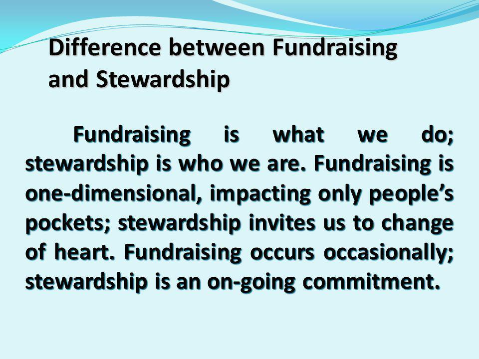 Message of Stewardship Stewardship is not something we do; it's about who we are and whose we are.