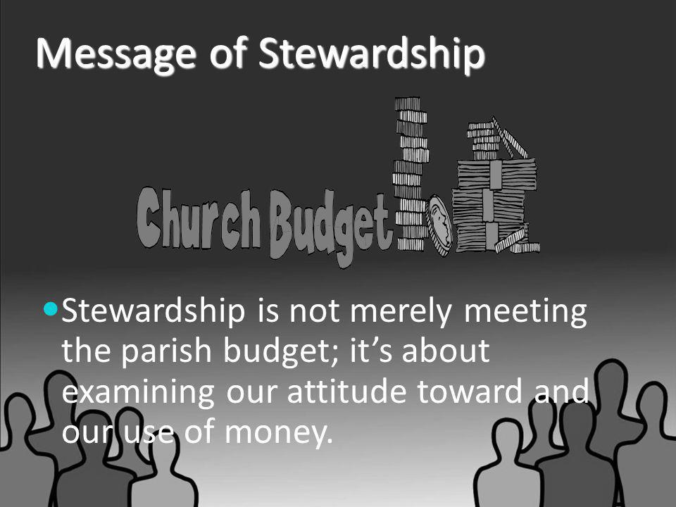 Message of Stewardship Stewardship is not just good intentions and kind deeds; it's about recognizing that all life depends on God.
