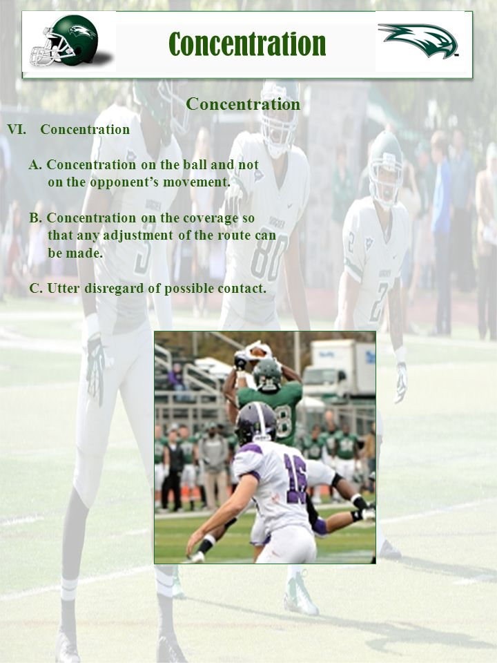Catching the Football Body Control VII.Body Control A.