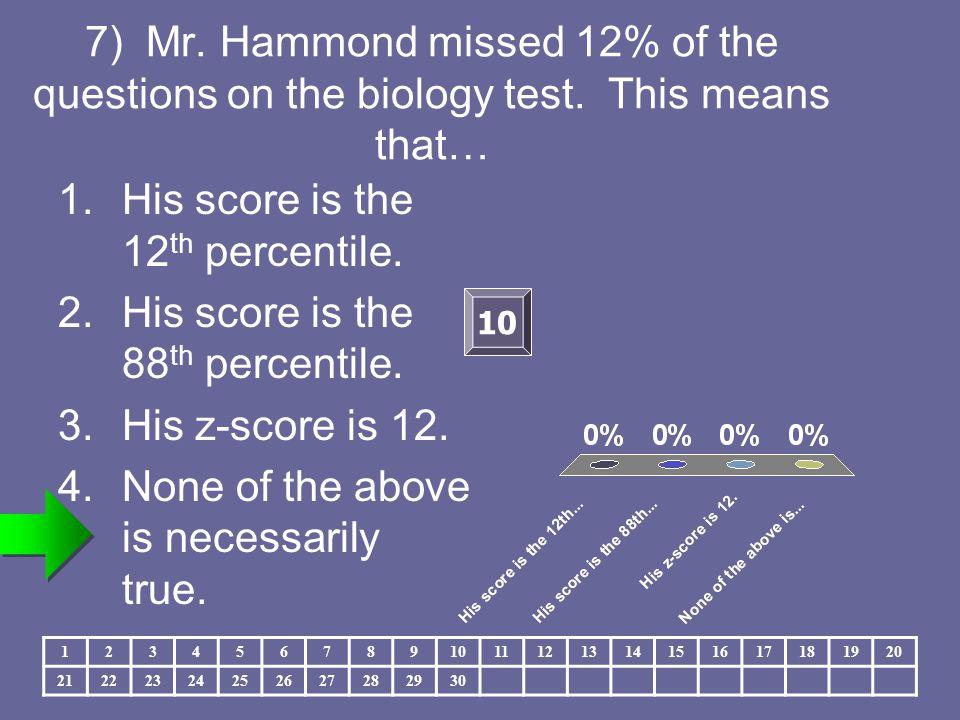 8)Precalculus test: μ = 60, σ = 12 AP Statistics test: μ = 58, σ = 5 Mr.