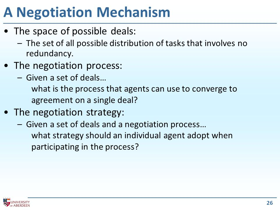 27 Deals Given an encounter  T 1,T 2  in a 2-agent task domain  T, {1,2}, c  a pure deal is the redistribution of tasks among the agents.