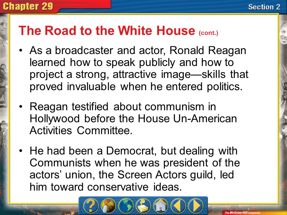 Section 2 Reagan was governor of California for two terms.