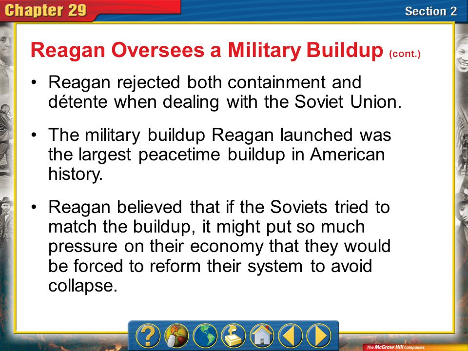 Section 2 Reagan believed that the United States should support guerrilla groups who were fighting to overthrow Communist or pro-Soviet governments.