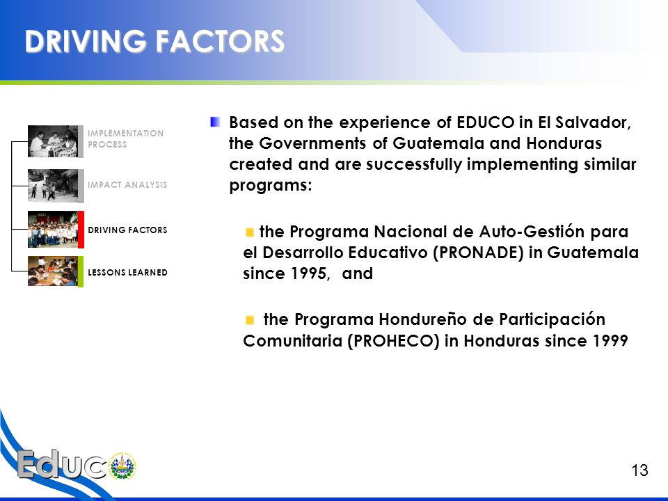 LESSONS LEARNED 1.Innovative strategies can be established to develop educational options for the poorest.