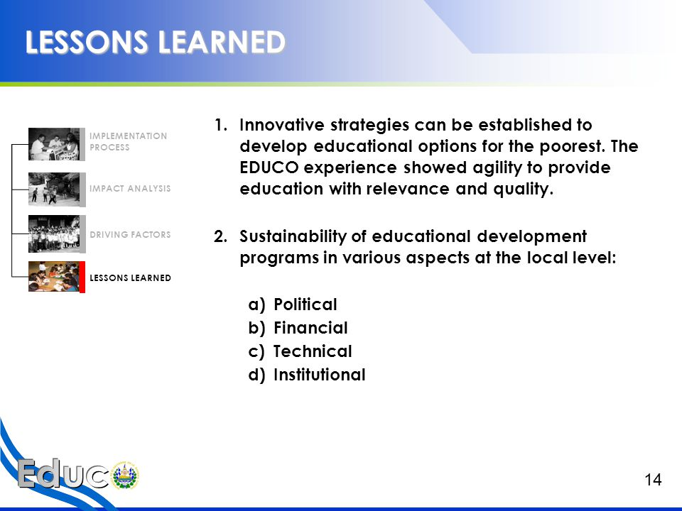 LESSONS LEARNED 3.The Value Added of the communities.