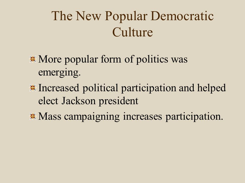 The New Popular Democratic Culture: The Print Revolution The print revolution most evident newspaper growth.