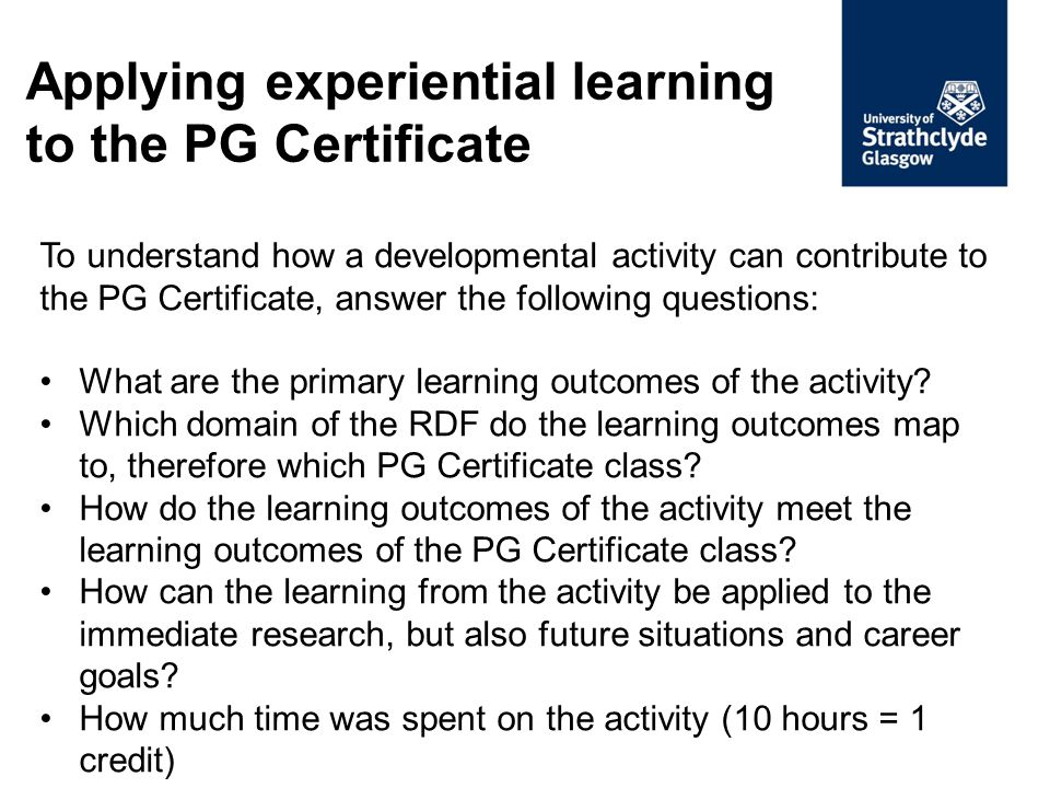 Stage 1: register for 5 container classes on Pegasus Stage 2: plan professional development activities Stage 3: book and attend activities Stage 4: record activity and upload evidence Stage 5: submit assessment for completed class Stage 6: annual review Stage 7: approved class returned to Pegasus Stage 8: credits appear on transcript at viva PG Certificate awarded at viva PG Certificate: Pathway to success