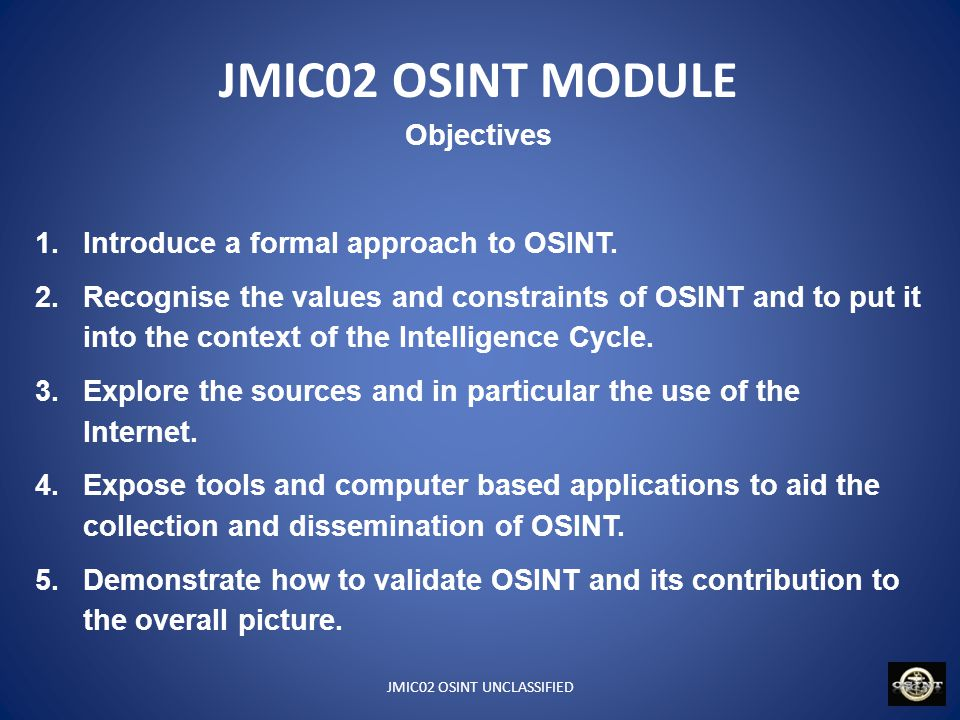 JMIC02 OSINT UNCLASSIFIED DOCTRINE US Army Field Manual 2_22.9 (Interim) 2006-2008 US DoD Instruction 3115.12 Aug 2010