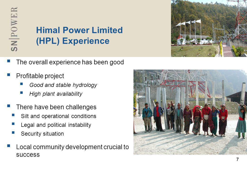 88 Project Development Situation Opportunities  Many physically good projects in Nepal  Strong long-term market possibilities  International companies interested to invest in Nepal  Requires strong international hydropower and peaking power experience to develop the potential in the long run Challenges  Long term political stability  Financing: FDI/ Country rating risk  Ineffective one window policy  Two-step (survey and generation) licensing procedures  Time consuming Environmental Impact Assessment process  Future challenge: Division of resources in Federal Nepal