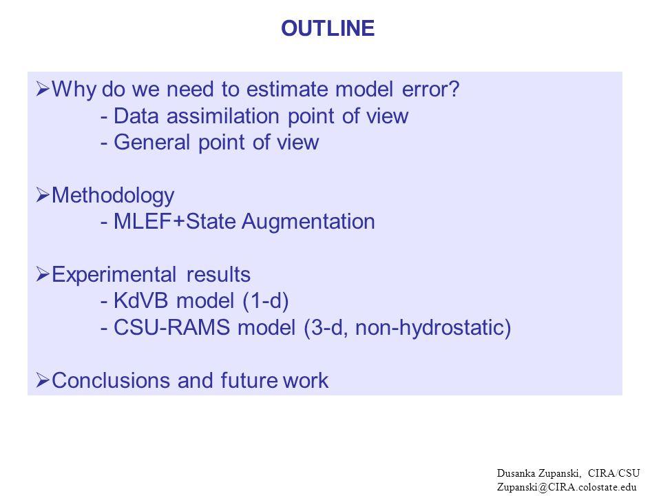 Why do we need to estimate model error.
