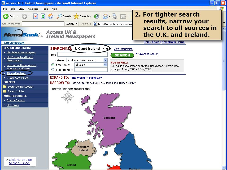 3.You can further narrow your search to a single country or a specific newspaper.
