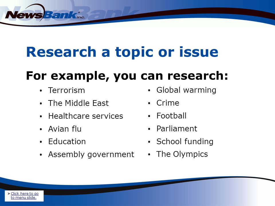 In this example, search The World.1.Type your search term(s) to describe an issue, event, etc.