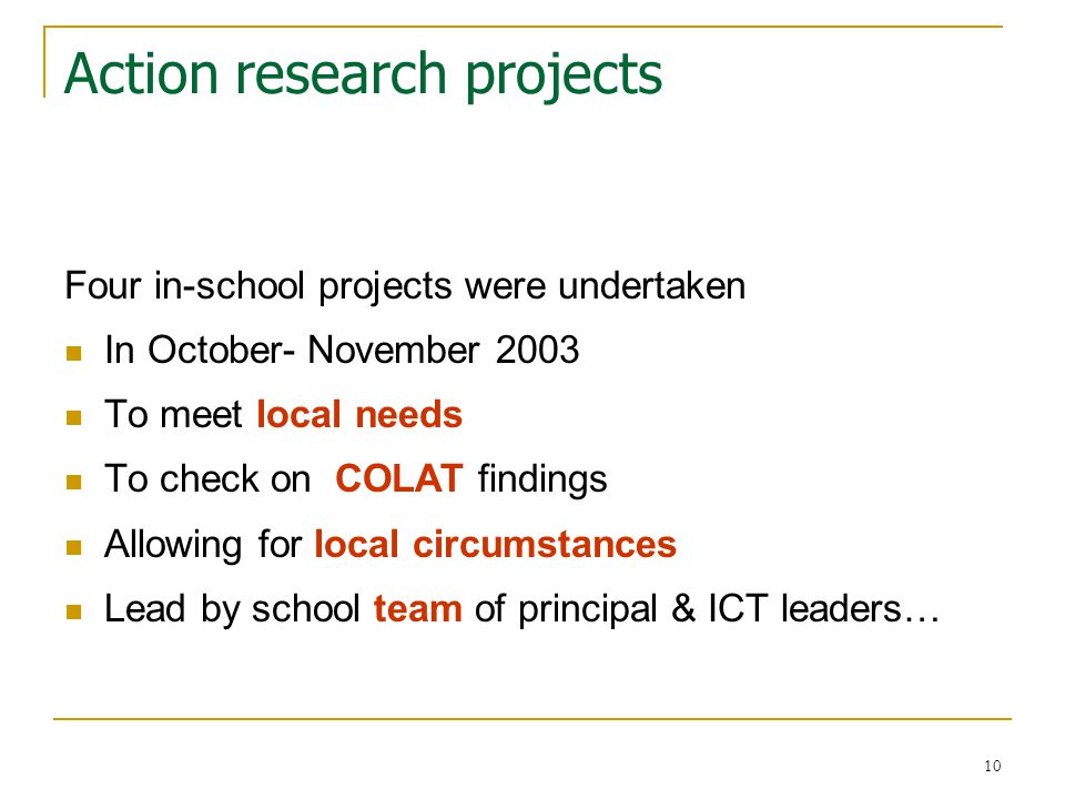 11 This study – six overlapping steps 'Action research' (knowledge-based improvement) 1.Introductory workshop (proposal & COLAT) 2.Plan project: focus, investigation, initiatives….