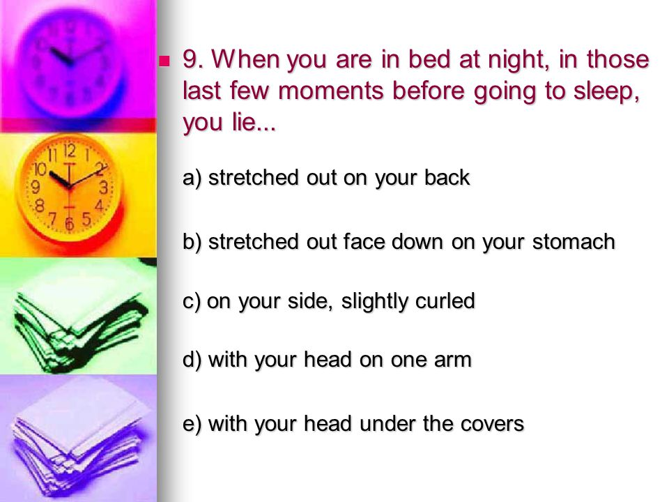 10.You often dream that you are... 10. You often dream that you are...