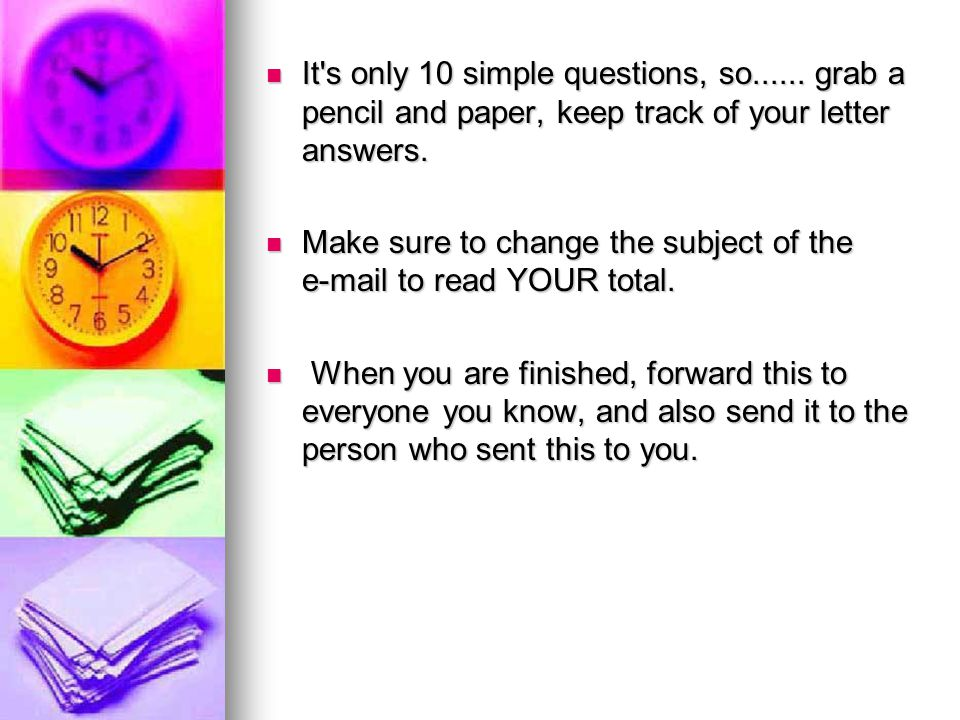 Number your paper 1 to 10 first. Continue to begin test