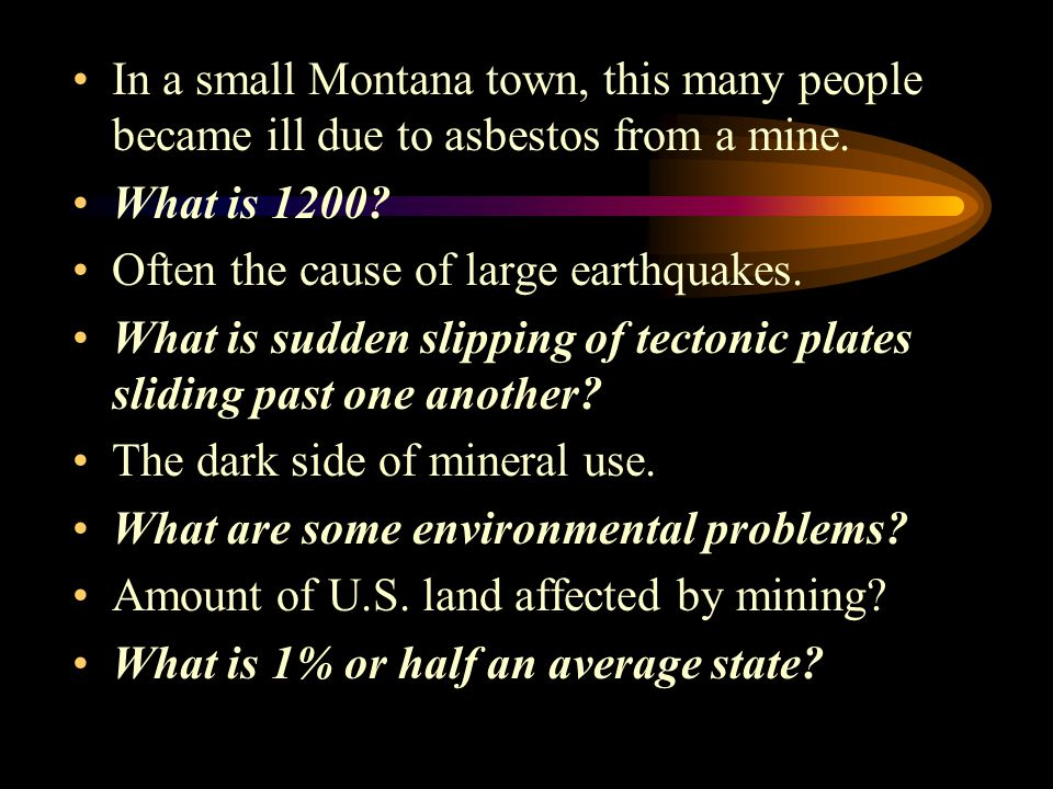 In a small Montana town, this many people became ill due to asbestos from a mine.